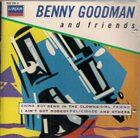 BENNY GOODMAN Benny Goodman and Friends album cover