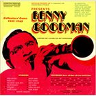 BENNY GOODMAN Benny Goodman Collector's Gems 1929-1945 album cover