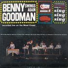 BENNY GOODMAN Benny Goodman Swings Again album cover