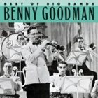 BENNY GOODMAN Best of Big Bands: Benny Goodman album cover