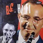 BENNY GOODMAN B.G. in Hi-Fi album cover