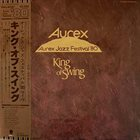 BENNY GOODMAN King of Swing – Aurex Jazz Festival 1980 album cover