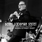 BENNY GOODMAN Live at Basin Street East album cover