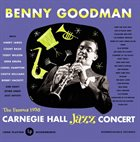 BENNY GOODMAN The Famous 1938 Carnegie Hall Jazz Concert- Volume 1 (aka Carnegie Hall Jazz Concert 1) album cover