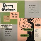 BENNY GOODMAN Session For Six & Easy Does It! album cover