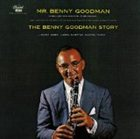 BENNY GOODMAN The Benny Goodman Story album cover