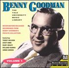 BENNY GOODMAN The Benny Goodman Yale Archives - Vol.1 album cover