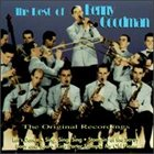 BENNY GOODMAN The Best of Benny Goodman: The Original Recordings album cover