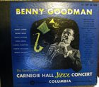 BENNY GOODMAN The Famous 1938 Carnegie Hall Jazz Concert album cover