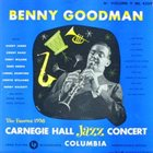 BENNY GOODMAN The Famous 1938 Carnegie Hall Jazz Concert - Volume 2 album cover