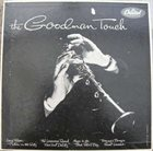 BENNY GOODMAN The Goodman Touch album cover