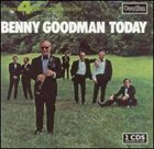 BENNY GOODMAN Today album cover