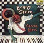 BENNY GREEN (PIANO) Green's Blues album cover