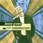 BENNY GREEN (PIANO) Kaleidoscope album cover