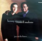 BENNY GREEN (PIANO) Benny Green & Russell Malone ‎: Jazz At The Bistro album cover