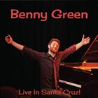 BENNY GREEN (PIANO) Live In Santa Cruz album cover