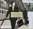 BENOÎT DELBECQ Crescendo In Duke album cover