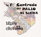 BEPPE CROVELLA Le 17 Contrade Del Palio Di Siena album cover