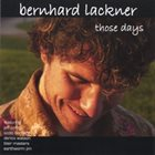 BERNHARD LACKNER Those Days album cover