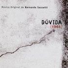 BERNARDO SASSETTI Dúvida album cover