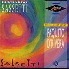 BERNARDO SASSETTI Salsetti (feat. Paquito D 'Rivera) album cover