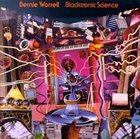 BERNIE WORRELL Blacktronic Science album cover