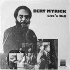 BERT MYRICK Live'n Well album cover