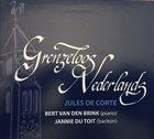 BERT VAN DEN BRINK Bert Van Den Brink, Jannie Du Toit : Grenzenloo Grenzenloos Nederlands - Jules de Corte album cover