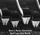 BERT VAN DEN BRINK Bert's Bytes Favorties album cover