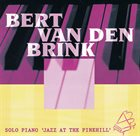 BERT VAN DEN BRINK Jazz at the Pinehill album cover