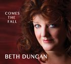 BETH DUNCAN Comes the Fall album cover