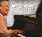 BETTY BRYANT Project 88 album cover