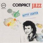 BETTY CARTER Compact Jazz: Betty Carter album cover