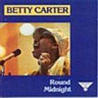 BETTY CARTER 'Round Midnight album cover