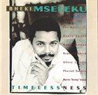 BHEKI MSELEKU Timelessness album cover