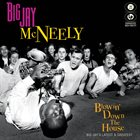 BIG JAY MCNEELY Blowin' Down The House album cover