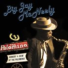 BIG JAY MCNEELY Honkin' & Jivin' At The Palomino! album cover
