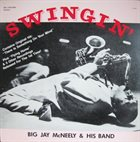 BIG JAY MCNEELY Swingin' album cover