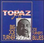 BIG JOE TURNER Joe Turner Blues album cover