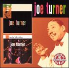 BIG JOE TURNER Joe Turner / Rockin' the Blues album cover