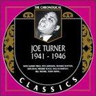BIG JOE TURNER The Chronological Classics: Joe Turner 1941-1946 album cover