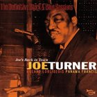 BIG JOE TURNER The Definitive Black & Blue Sessions: Joe's Back In Town album cover