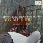 BIG MILLER Did You Ever Hear The Blues? album cover