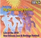 BIG SAM'S FUNKY NATION Jazz Fest 2010 album cover