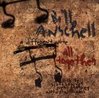 BILL ANSCHELL A Different Note All Together album cover