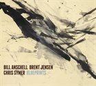 BILL ANSCHELL Blueprints album cover