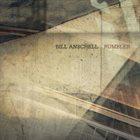 BILL ANSCHELL Rumbler album cover