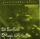 BILL BANFIELD Jazzchamberworks album cover