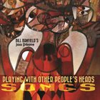 BILL BANFIELD Playing with Other People's Heads: Songs album cover