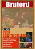 BILL BRUFORD — Bbc Rock Goes To College: Live 1979 album cover